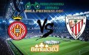 Prediksi Skor Girona Vs Athletic Club 30 Maret 2019