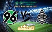 Prediksi Skor Hannover 96 Vs Borussia M'Gladbach 13 April 2019