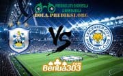 Prediksi Skor Huddersfield town Vs Leicester city 6 April 2019