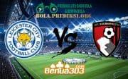 Prediksi Skor Leicester City FC Vs AFC Bournemouth 30 Maret 2019