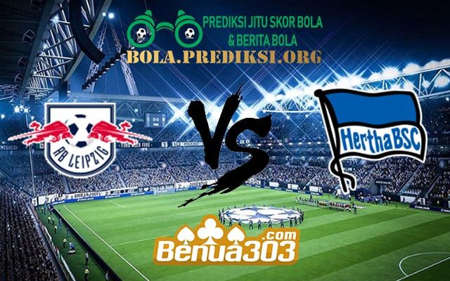 Prediksi Skor RB Leipzig Vs Hertha BSC 31 Maret 2019