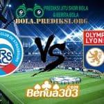Prediksi Skor RC Strasbourg Vs Olympique Lyonnais 9 Maret 2019