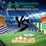 Prediksi Skor Real Sociedad Vs Real Betis 5 April 2019