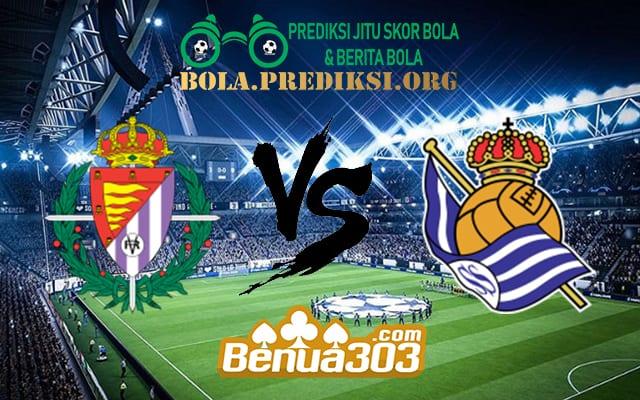 Prediksi Skor Real Valladolid Vs Real Sociedad 31 Maret 2019