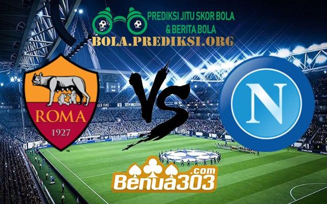 Prediksi Skor Roma Vs Napoli 31 Maret 2019