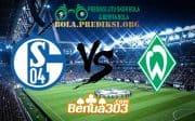Prediksi Skor Schalke 04 Vs Werder Bremen 4 April 2019