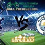 Prediksi Skor Tottenham Hotspur Vs Manchester City 10 April 2019