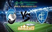 Prediksi Skor Atalanta Vs Empoli 16 April 2019