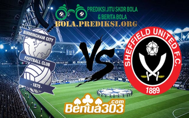 Prediksi Skor Birmingham City Vs Sheffield United 11 April 2019