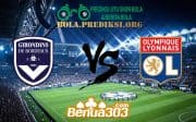Prediksi Skor Bordeaux Vs Olympique Lyonnais 27 April 2019