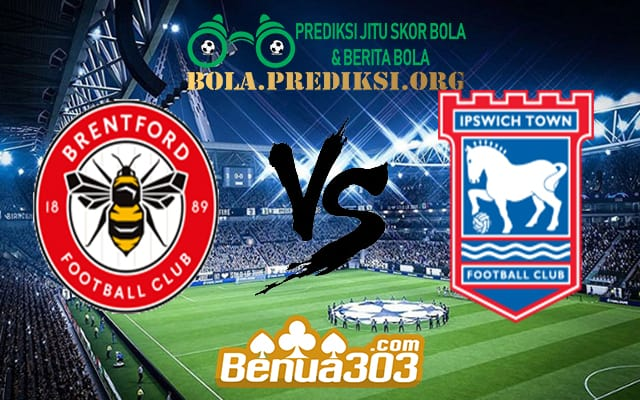 Prediksi Skor Brentford Vs Ipswich Town 11 April 2019