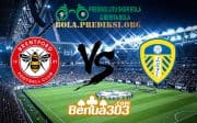 Prediksi Skor Brentford Vs Leeds United 22 April 2019