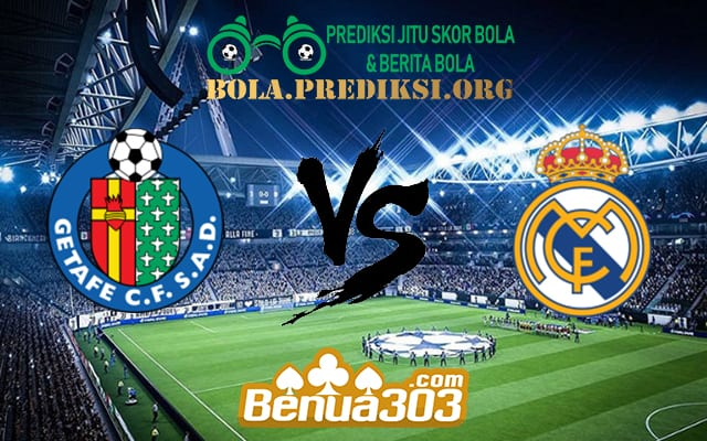 Prediksi Skor Getafe Vs Real Madrid 26 April 2019