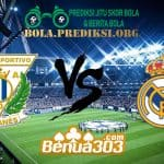 Prediksi Skor Leganes Vs Real Madrid 16 April 2019