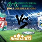 Prediksi Skor Liverpool Vs Huddersfield Town 27 April 2019