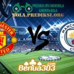 Prediksi Skor Manchester United Vs Manchester City 25 April 2019