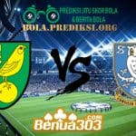 Prediksi Skor Norwich City Vs Sheffield Wednesday 20 April 2019