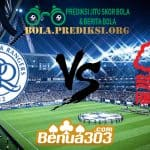 Prediksi Skor Queens Park Rangers Vs Nottingham Forest 27 April 2019
