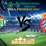 Prediksi Skor Real Betis Vs Espanyol 30 April 2019