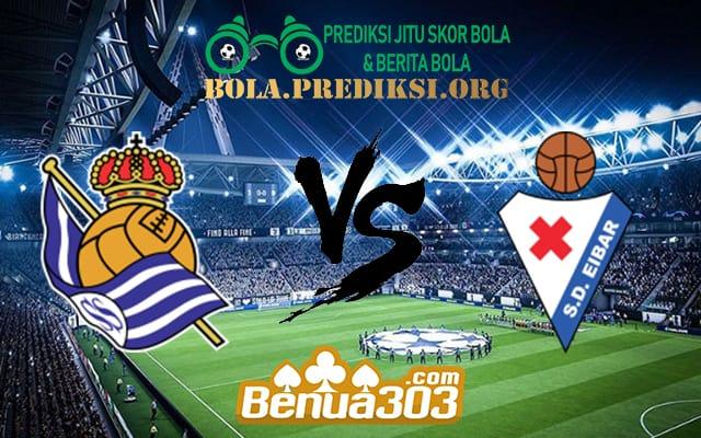 Prediksi Skor Real Sociedad Vs Eibar 15 April 2019