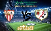 Prediksi Skor Sevilla Vs Rayo Vallecano 26 April 2019