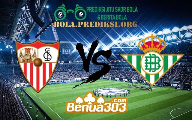 Prediksi Skor Sevilla Vs Real Betis 14 April 2019