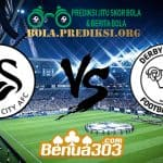 Prediksi Skor Swansea City Vs Derby County 2 Mei 2019