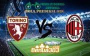 Prediksi Skor Torino Vs Milan 29 April 2019