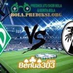 Prediksi Skor Werder Bremen Vs Freiburg 13 April 2019