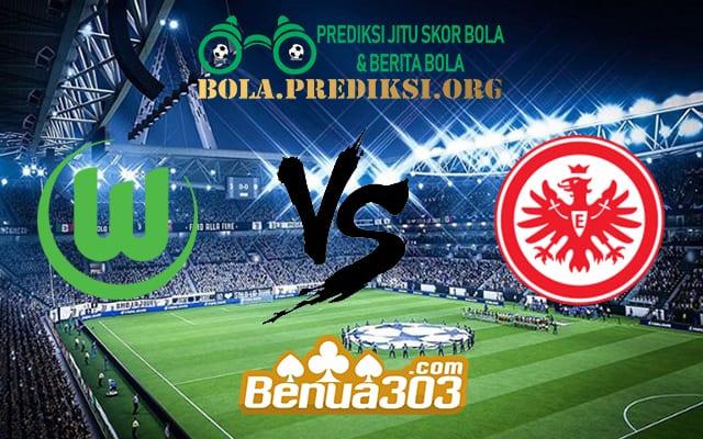 Prediksi Skor Wolfsburg Vs Eintracht Frankfurt 23 April 2019
