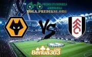 Prediksi Skor Wolverhampton Wanderers Vs Fulham 4 Mei 2019