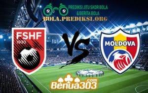 Prediksi Skor Albania Vs Moldova 12 Juni 2019