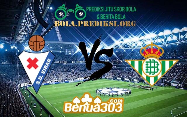 Prediksi Skor Eibar Vs Real Betis 5 Mei 2019