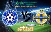 Prediksi Skor Estonia Vs Northern Ireland 8 Juni 2019