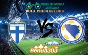 Prediksi Skor Finland Vs Bosnia-Herzegovina 8 Juni 2019