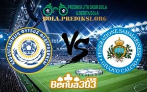 Prediksi Skor Kazakhstan Vs San Marino 11 Juni 2019