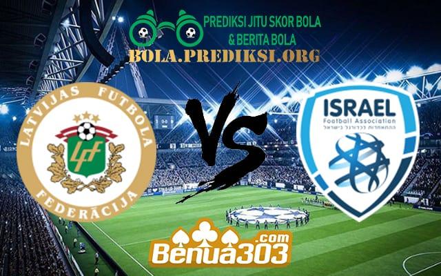 Prediksi Skor Latvia Vs Israel 8 Juni 2019