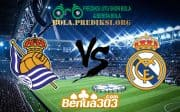 Prediksi Skor Real Sociedad Vs Real Madrid 12 Mei 2019