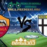 Prediksi Skor Roma Vs Parma 26 Mei 2019