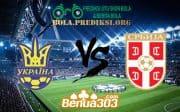 Prediksi Skor Ukraine Vs Serbia 8 Juni 2019