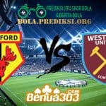 Prediksi Skor Watford Vs West Ham United 12 Mei 2019