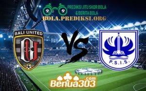 Prediksi Skor Bali United Vs PSIS Semarang 21 Juni 2019