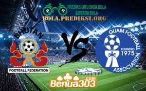 Prediksi Skor Bhutan Vs Guam 6 Juni 2019