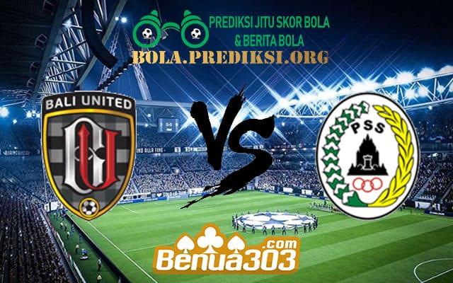 Prediksi Skor Bali United Vs PSS Sleman 22 Juli 2019