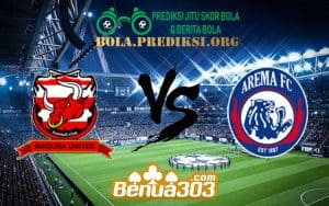 Prediksi Skor Madura United Vs Arema 20 Juli 2019