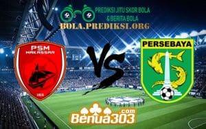Prediksi Skor PSM Vs Persebaya Surabaya 17 Juli 2019