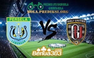 Prediksi Skor Persela Vs Bali United 18 Juli 2019