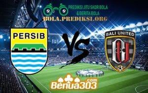Prediksi Skor Persib Vs Bali United 26 Juli 2019