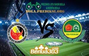 Prediksi Skor Semen Padang Vs Tira - Persikabo 8 Juli 2019