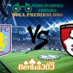 Prediksi Skor Aston Villa FC Vs AFC Bournemouth 17 Agustus 2019